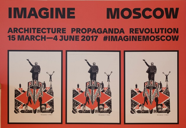 Poster of 'Imagine Moscow: Architecture, Propaganda, Revolution' at the Design Museum, London.